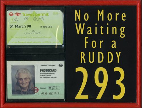 No more waiting for a ruddy 293, an assemblage memento of my mother by pop artist Trevor Heath
