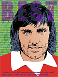 An original portrait print of footballer George Best by pop artist Trevor Heath
